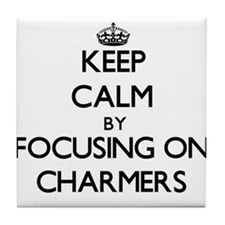 Keep Calm by focusing on Charmers Tile Coaster