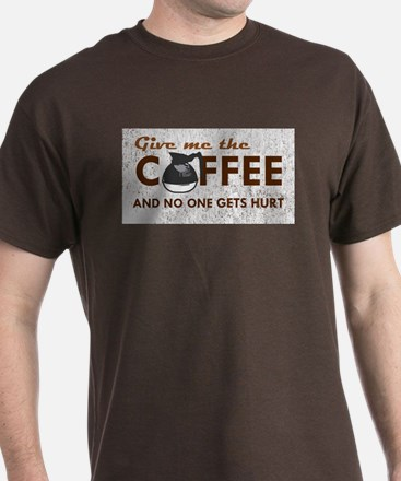 Give Me Coffee T-Shirt