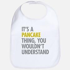 Its A Pancake Thing Bib