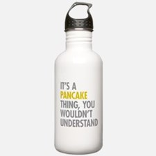 Its A Pancake Thing Water Bottle