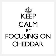Keep Calm by focusing on Cheddar Invitations