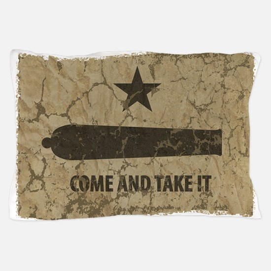 Come and Take It Pillow Case