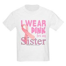 Breast Cancer Awareness sister T-Shirt