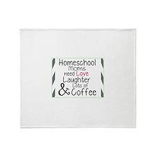 What homeschool Moms Need Throw Blanket