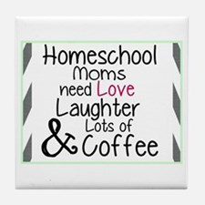 What homeschool Moms Need Tile Coaster