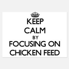 Keep Calm by focusing on Chicken Feed Invitations