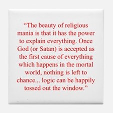 The beauty of religious mania is that it has the p