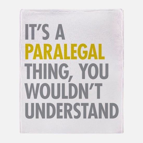 Its A Paralegal Thing Throw Blanket
