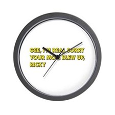 Your Mom Blew Up Wall Clock