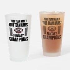YOUR TEAM FANTASY CHAMPIONS Drinking Glass
