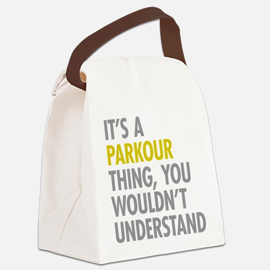 Its A Parkour Thing Canvas Lunch Bag