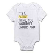Its A Patent Thing Infant Bodysuit