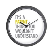Its A Patent Thing Wall Clock