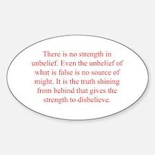 There is no strength in unbelief Even the unbelief