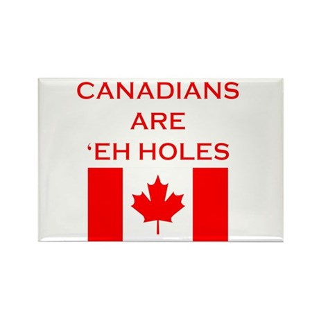Canadians Are 'Eh Holes Rectangle Magnet (10 pack)