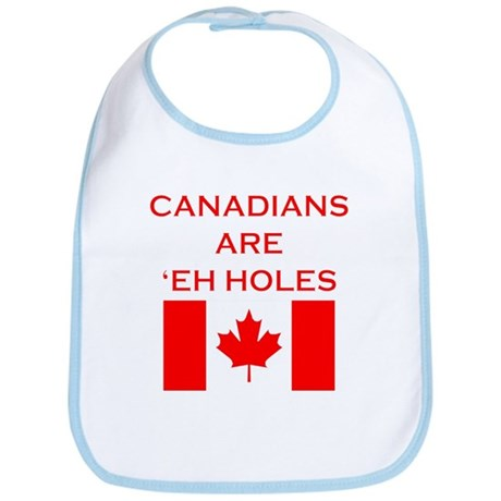 Canadians Are 'Eh Holes Bib