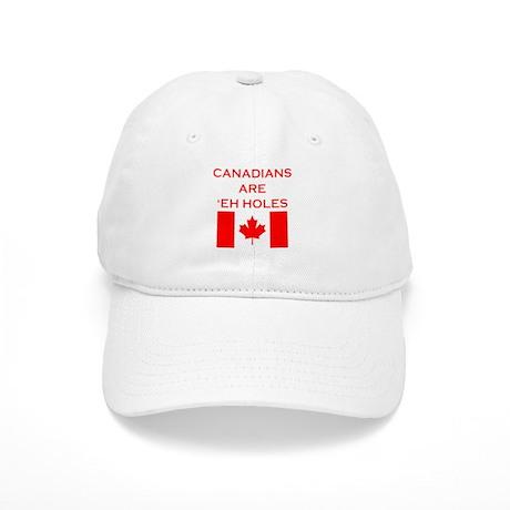 Canadians Are 'Eh Holes Cap