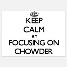 Keep Calm by focusing on Chowder Invitations