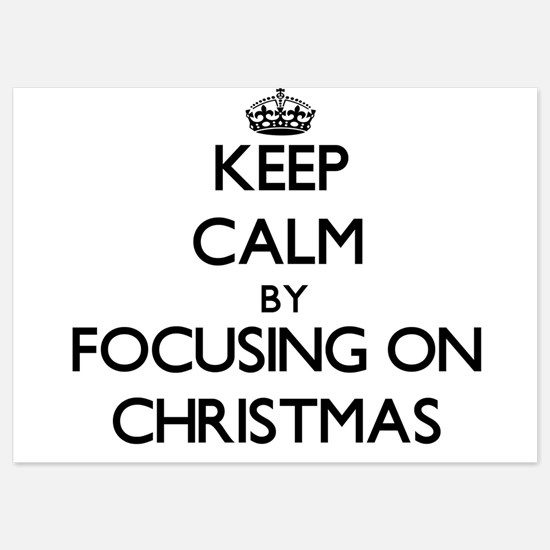 Keep Calm by focusing on Christmas Invitations