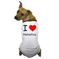 I Heart Helvetica (Comic Sans) Dog T-Shirt