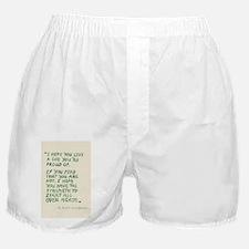 I hope you live a life... Boxer Shorts