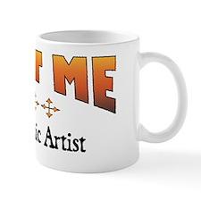 Trust Graphic Artist Mug