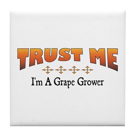 Trust Grape Grower Tile Coaster