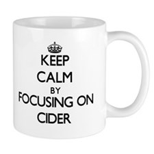 Keep Calm by focusing on Cider Mugs