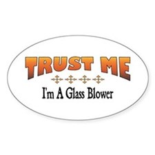 Trust Glass Blower Oval Decal