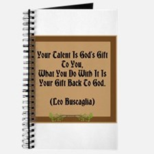 Your Talent Is God's Gift To You Journal