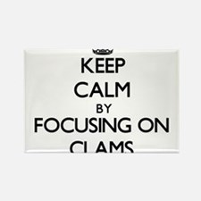 Keep Calm by focusing on Clams Magnets
