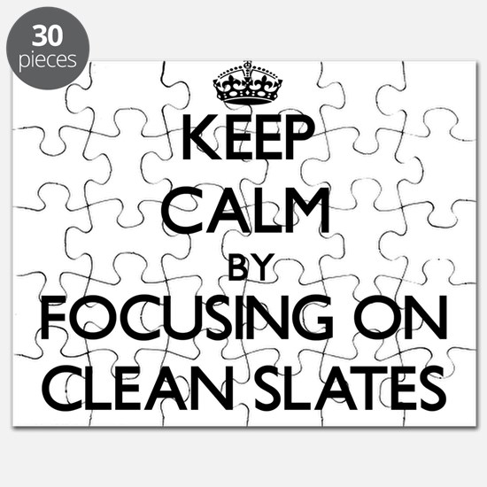 Keep Calm by focusing on Clean Slates Puzzle