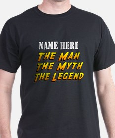 Man Myth Legend Custom T-Shirt