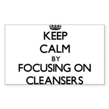 Keep Calm by focusing on Cleansers Decal