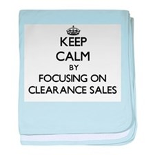 Keep Calm by focusing on Clearance Sa baby blanket