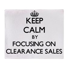 Keep Calm by focusing on Clearance S Throw Blanket
