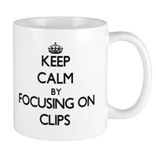 Keep Calm by focusing on Clips Mugs