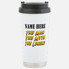 Man Myth Legend Custom Stainless Steel Travel Mug