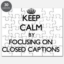 Keep Calm by focusing on Closed Captions Puzzle