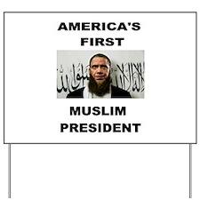 MUSLIM PRESIDENT Yard Sign