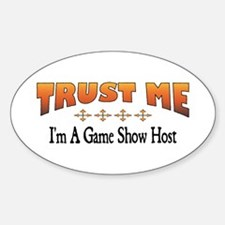 Trust Game Show Host Oval Decal