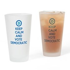 Keep Calm and Vote Democratic Drinking Glass
