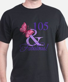 Fabulous 105th Birthday T-Shirt