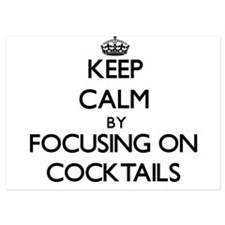 Keep Calm by focusing on Cocktails Invitations