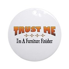 Trust Furniture Finisher Ornament (Round)