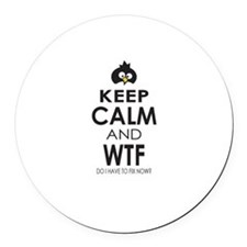 Penguin Keep Calm and WTF do I have to fix now Rou