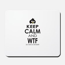 Penguin Keep Calm and WTF do I have to fix now Mou