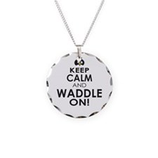 Penguin Keep Calm and Waddle On Necklace
