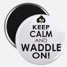 Penguin Keep Calm and Waddle On Magnets