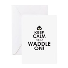 Penguin Keep Calm and Waddle On Greeting Cards